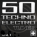 50 Techno Electro Tunes, Vol. 1 - Various Artists