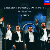 The Three Tenors In Concert-José Carreras, Luciano Pavarotti & Plácido Domingo