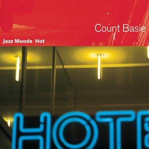 Jazz Moods - Hot: Count Basie