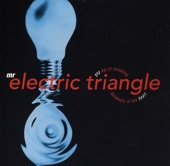 Mr Electric Triangle - The Track Formerly Known As