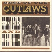 The Outlaws - Green Grass & High Tides (Remastered)