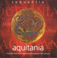 Sequentia - Aquitania - Christmas Music from Aquitanian Monasteries artwork