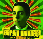 Timeless (feat India.Arie) - Sergio Mendes - Sergio Mendes