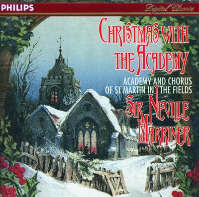 Christmas With the Academy - Academy of St. Martin in the Fields & Academy of St. Martin in the Fields Chorus album