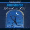 Tom Sharpe - Porterhouse Blue (Unabridged) artwork
