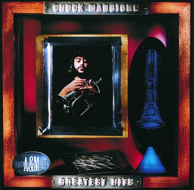 Greatest Hits - Chuck Mangione album
