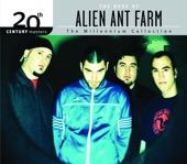 The Best of Alien Ant Farm 20th Century Masters the Millennium Collection, 2008