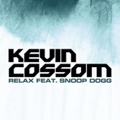 Kevin Cossom - Relax