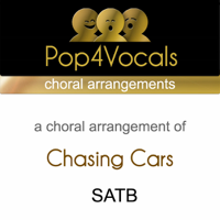 Pop4Vocals - Chasing Cars (Choral Arrangements) [In The Style Of Snow Patrol] artwork