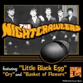 The NightCrawlers - The Little Black Egg