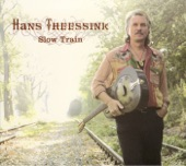 Hans Theessink - Slow Train