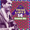 Trini Lopez - 14 Greatest Hits  artwork