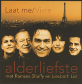 Laat Me / Vivre (Single Versie) - Alderliefste met Ramses Shaffy en Liesbeth List