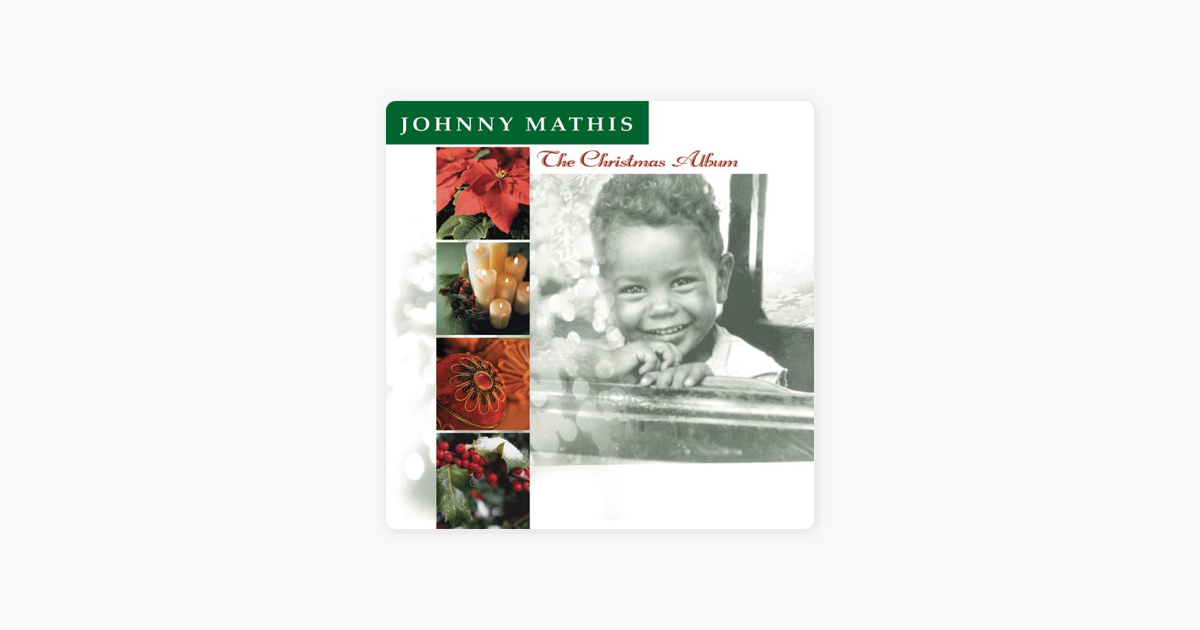 The Christmas Album by Johnny Mathis on Apple Music