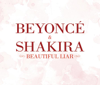 Beautiful Liar - EP - Beyoncé & Shakira