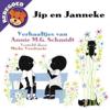 Jip en Janneke, deel 1 - Annie MG Schmidt