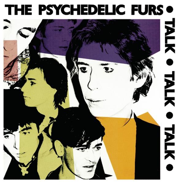 The Psychedelic Furs - Talk, Talk, Talk