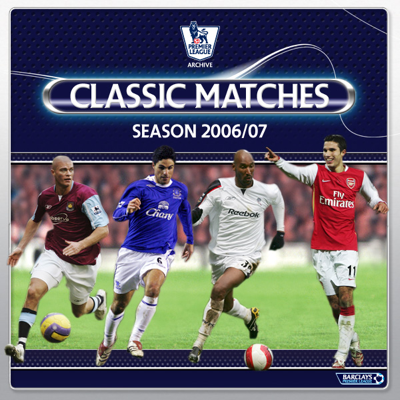 Premier League Classic Matches 2006/07 - Premier League