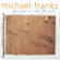 Now Love Has No End (Featuring Valerie Simpson) - Michael Franks
