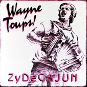 Wayne Toups - My Friend
