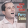 Don't Let the Stars Get In Your Eyes - Perry Como