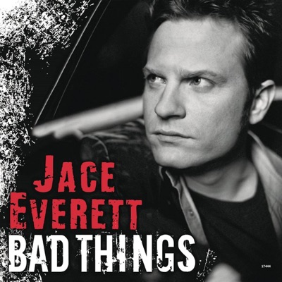 """Bad Things (Theme from """"True Blood"""") - Single - Jace Everett"""