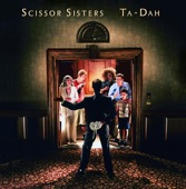 She's My Man by Scissor Sisters