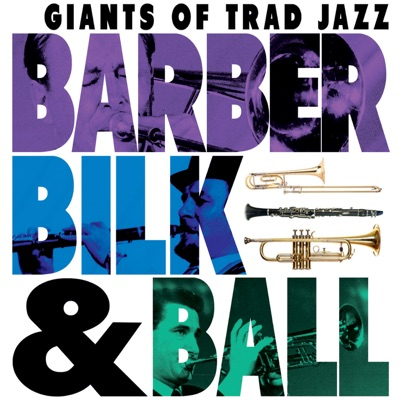 Barber Bilk & Ball - Acker Bilk