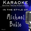 Hits of Michael Buble' Vol 2 (Backing Tracks) - Backing Tracks Minus Vocals
