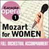 Karaoke Opera, Vol. 1: Mozart for Women - Various Artists