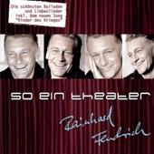 Rainhard Fendrich - Weus'd A Herz Hast Wia Bergwerk