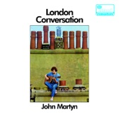 John Martyn - Don't Think Twice It's Alright