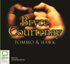 Bryce Courtenay - Tommo and Hawk: The Australian Trilogy, Book 2 (Unabridged) artwork
