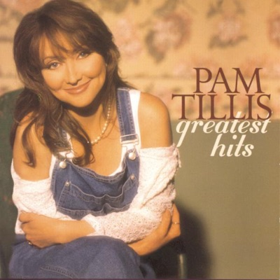 Pam Tillis - Greatest Hits - Pam Tillis