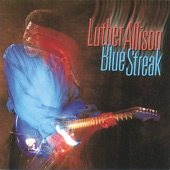 Luther Allison - I Believe In You