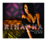 Hate That I Love You (feat. Ne-Yo) - EP