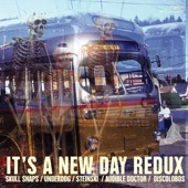 Skull Snaps, Underdog - It's a New Day Redux