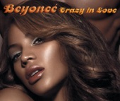 beyonce - Crazy in Love (feat. Jay-Z)