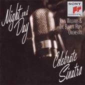 Night and Day: John Williams & The Boston Pops Celebrate Sinatra