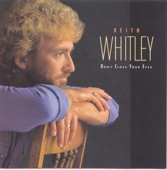 Keith Whitley - When You Say Nothing At All (Radio Edit)