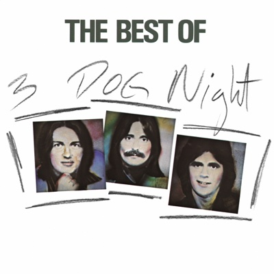 The Best of 3 Dog Night - Three Dog Night album