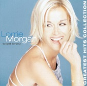 Lorrie Morgan - I Guess You Had To Be There