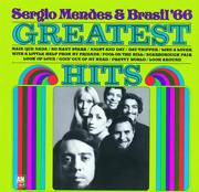 Mais Que Nada - Sergio Mendes & Brasil '66 - Sergio Mendes & Brasil '66