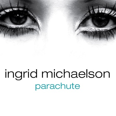Parachute - Single - Ingrid Michaelson
