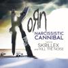 Korn - Narcissistic Cannibal (feat. Skrillex & Kill the Noise) artwork