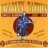 Charley Patton - Nickel's Worth Of Liver Blues: No 2