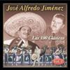 Las 100 Clasicas, Vol. 1 - José Alfredo Jiménez