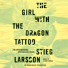 Stieg Larsson - The Girl with the Dragon Tattoo: The Millennium Series, Book 1 (Unabridged)  artwork