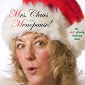 Mrs. Claus - Mrs. Claus In Menopause