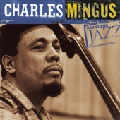 Charles Mingus - Better Get Hit In Your Soul